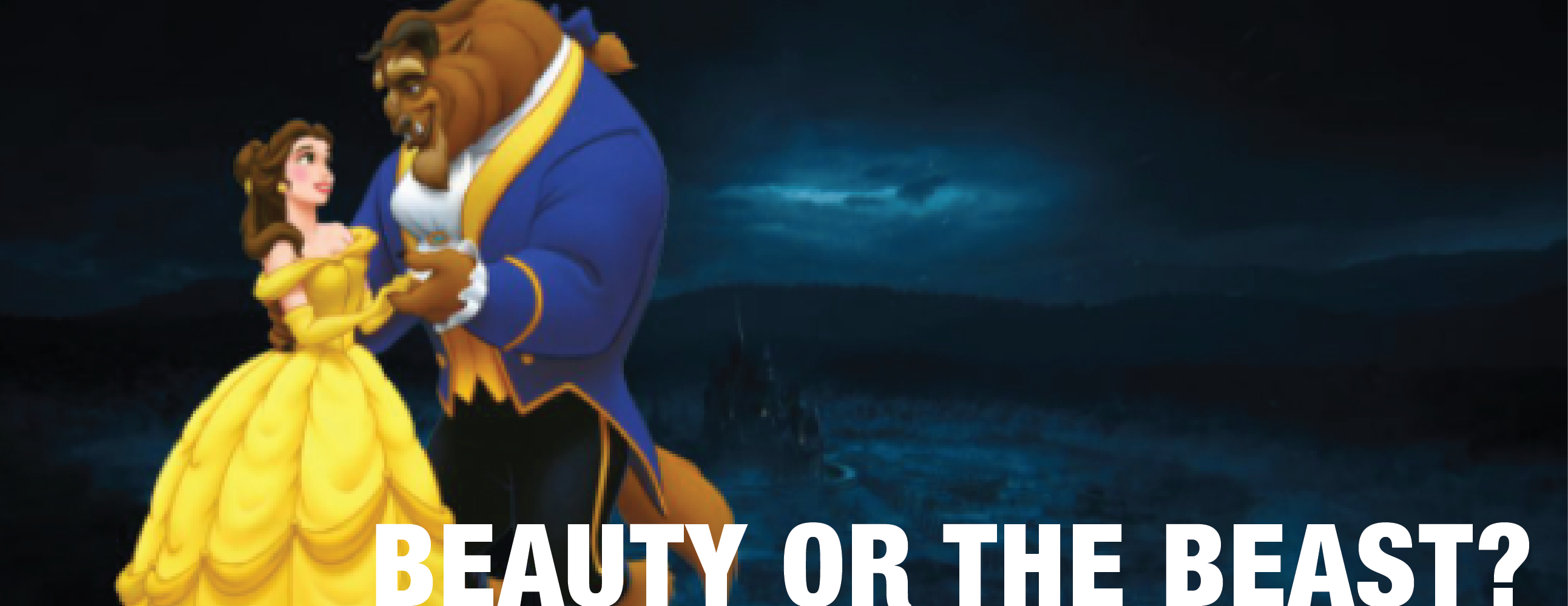 Beauty or the Beast?