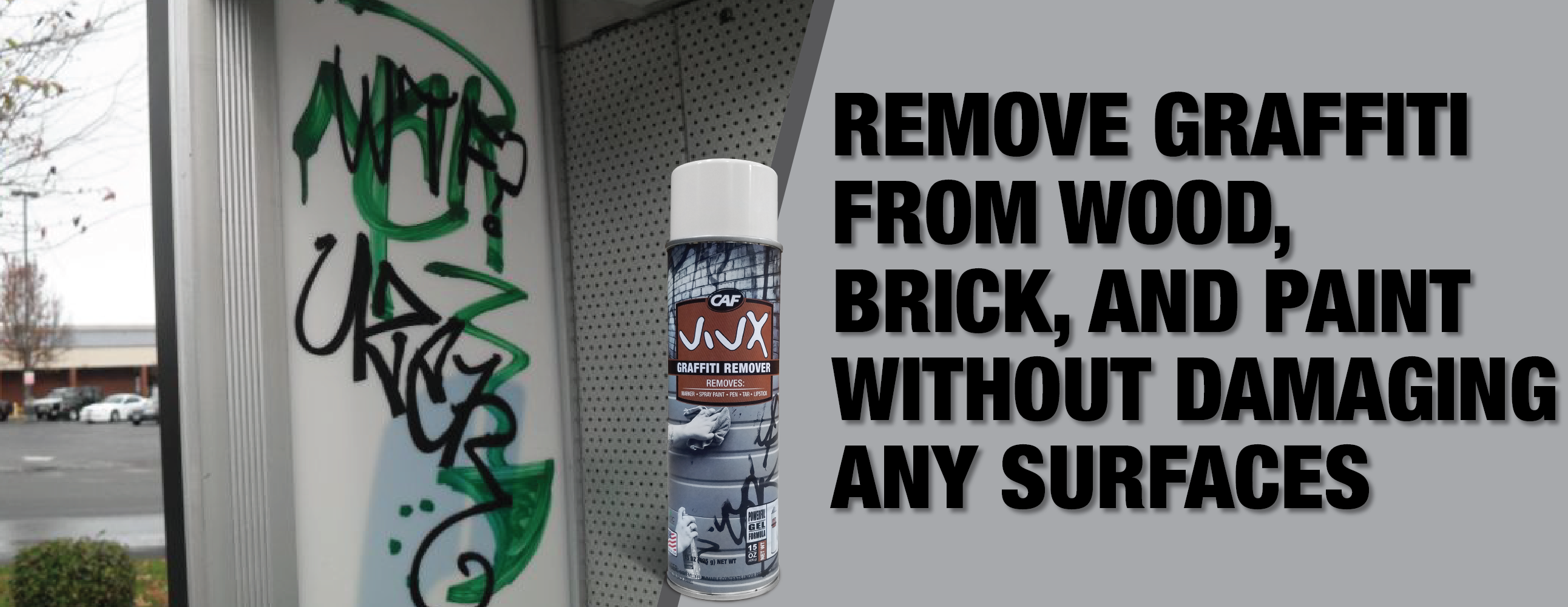 Need a solution for graffiti? Get VIVX Graffiti Remover!