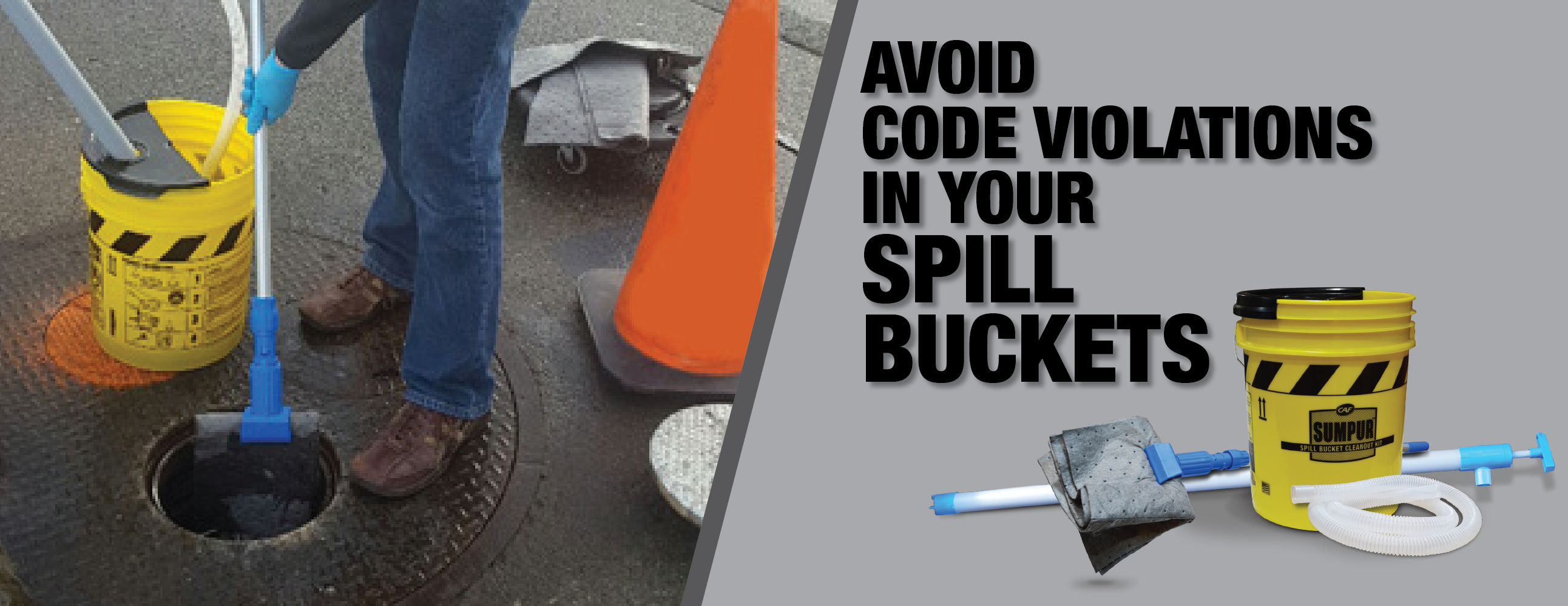 Spill Buckets: Reduce Risk and Apply Best Practices