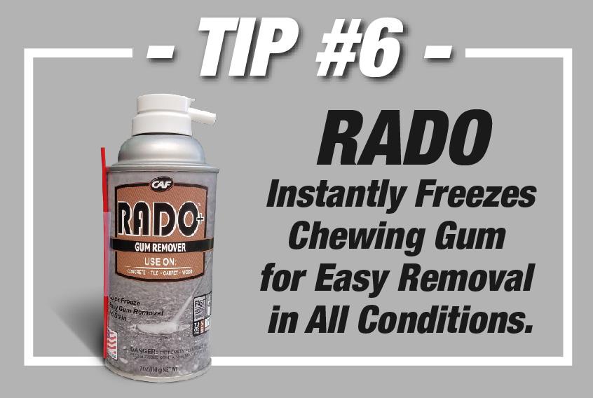 RADO Gum Remover